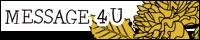 MESSAGE 4U HPへ