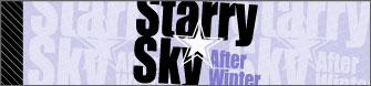 Starry��Sky �`After Winter�`